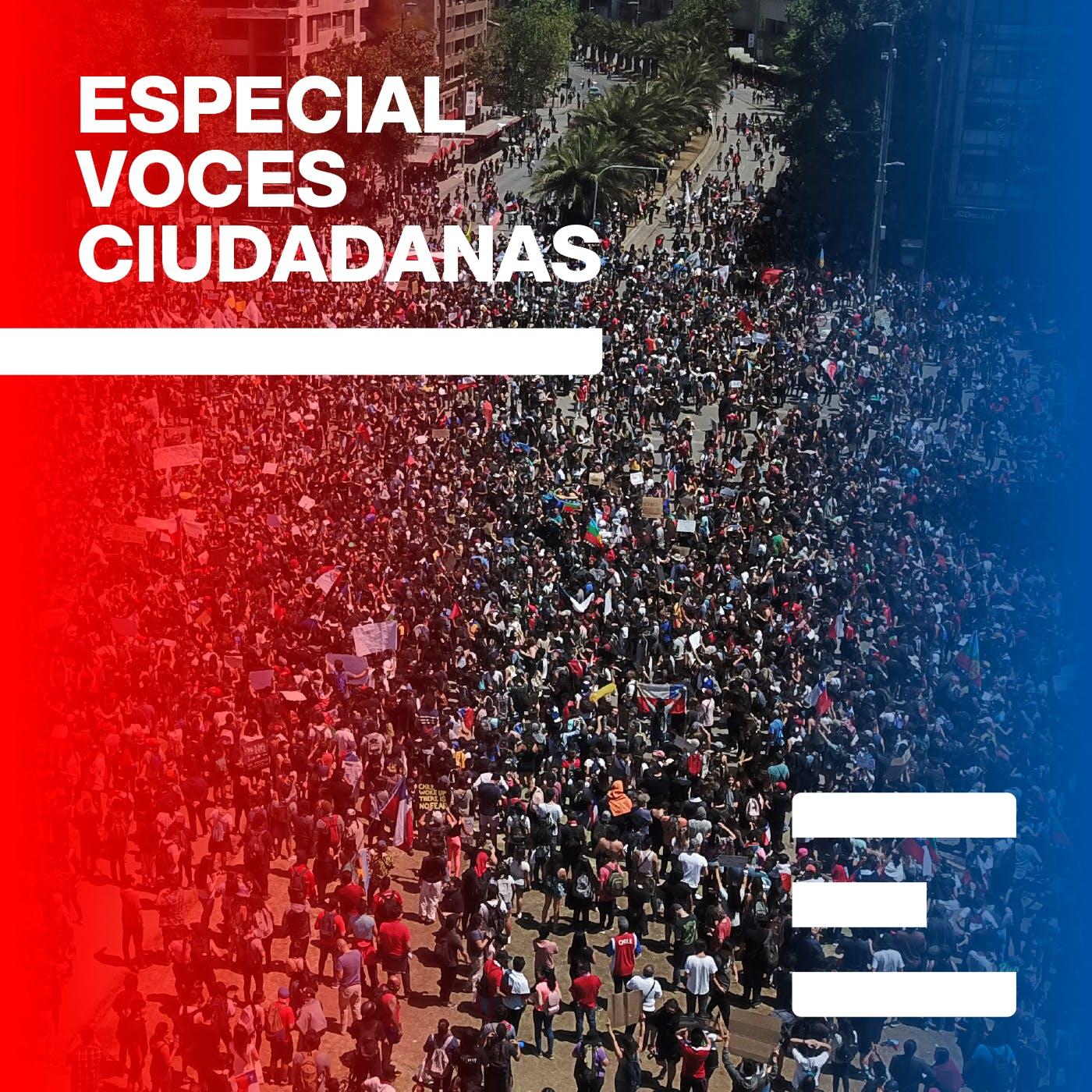 Marchando por nueva Constitución - Voces Ciudadanas - Emisor Podcasting