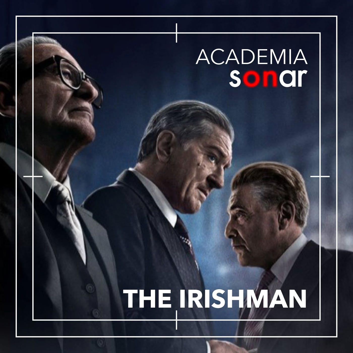 El Irlandés - Academia Sonar - Emisor Podcasting