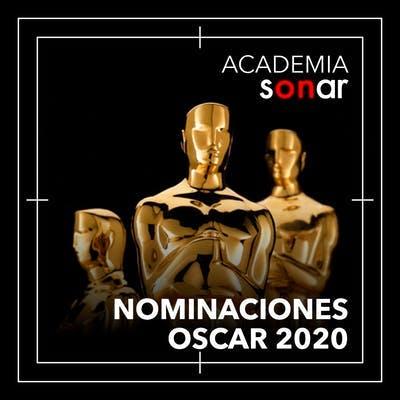 Academia Sonar: Nominaciones 2020 - Especial Oscar 2020 - Emisor Podcasting