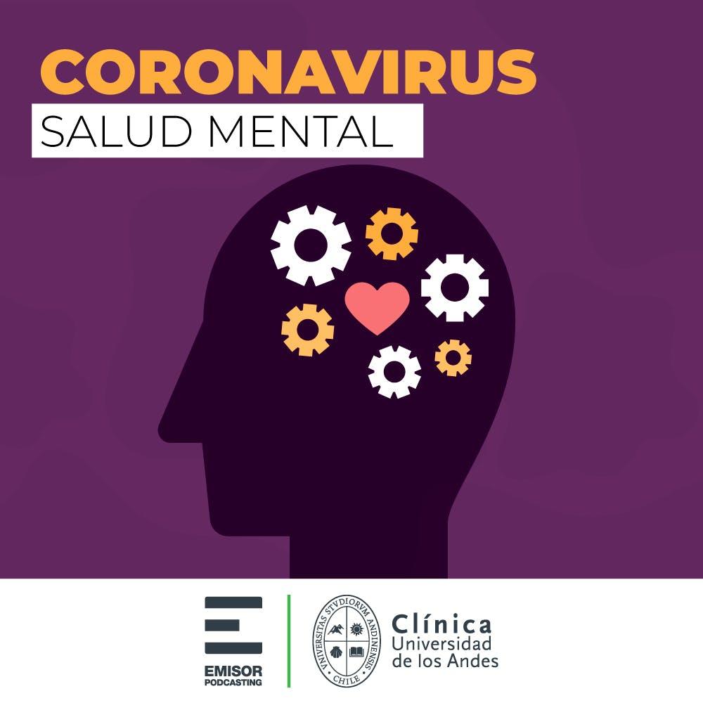 Salud Mental - Coronavirus ¿qué hay que saber? - Emisor Podcasting
