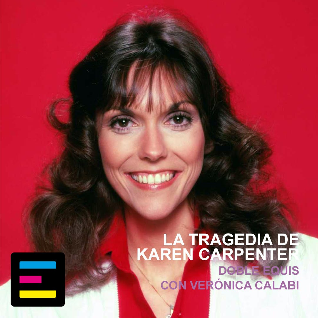 La tragedia de Karen Carpenter - Emisor Podcasting