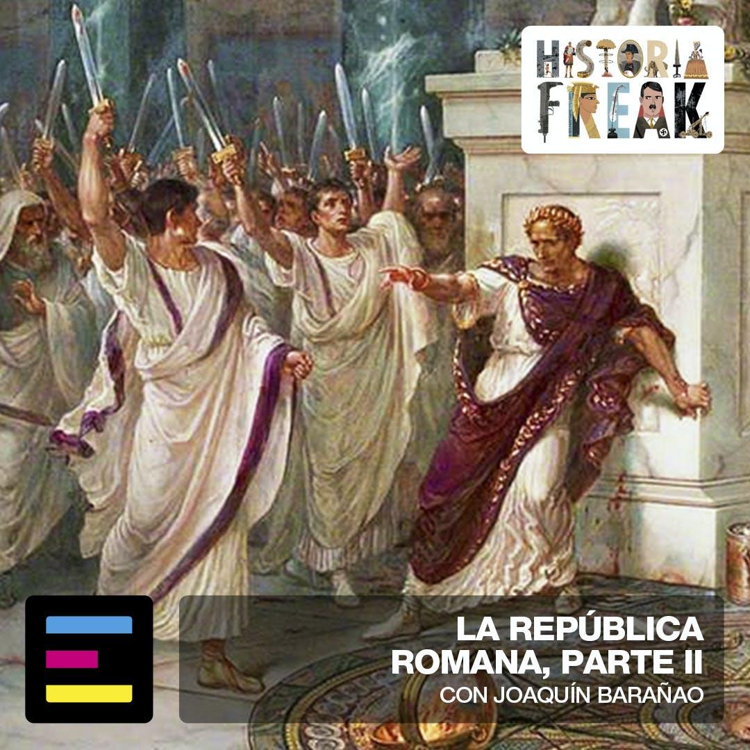La República Romana, Parte II - Emisor Podcasting