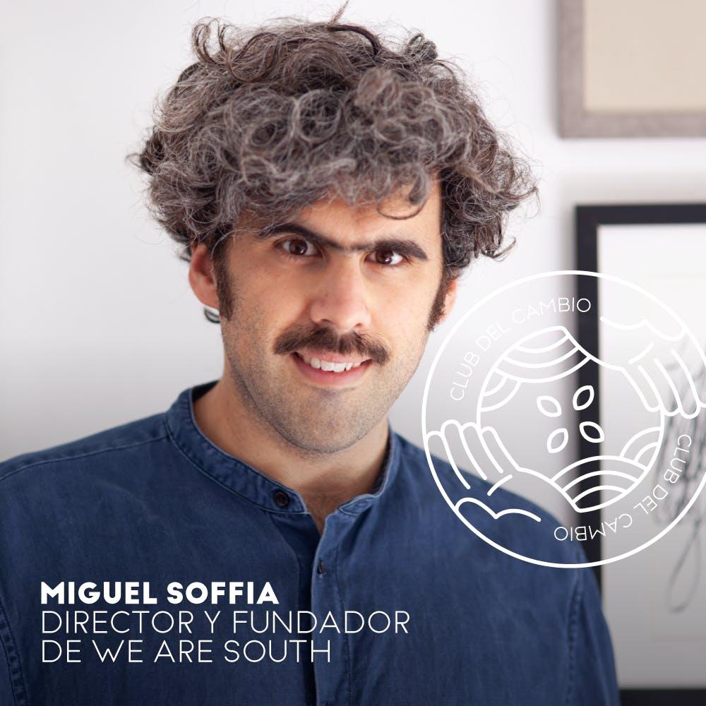 Miguel Soffia - We Are South - Emisor Podcasting