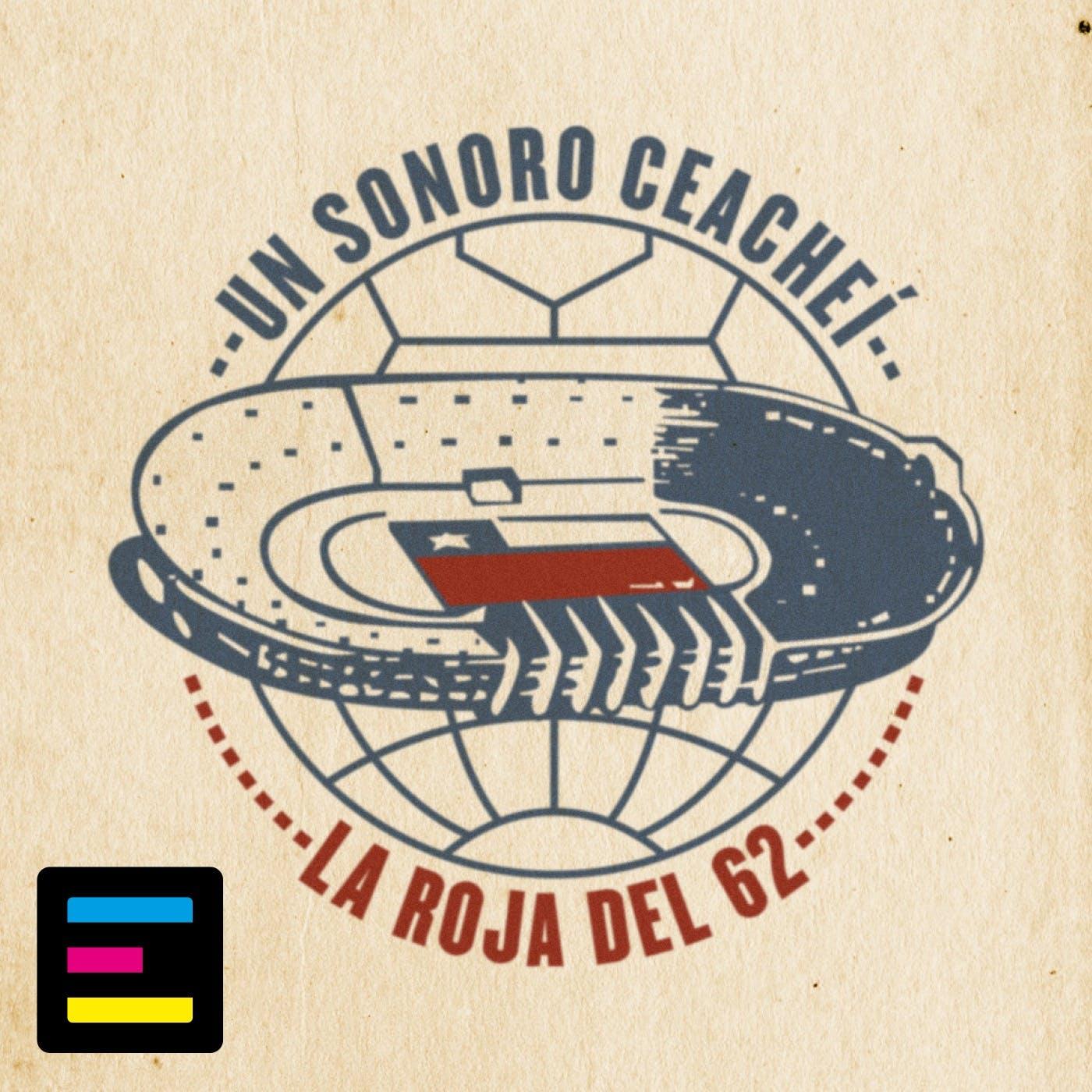 Un Sonoro Ceacheí: La Roja del '62
